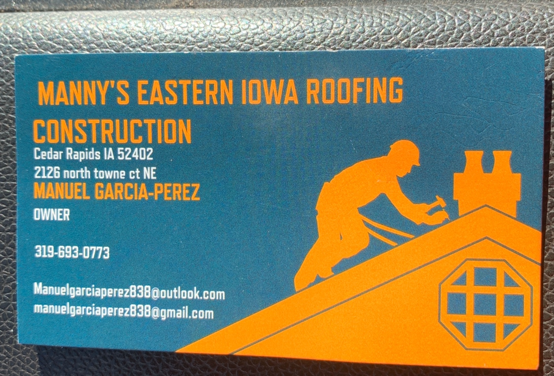Mannys Esatern Iowa Roofing & construction LLC