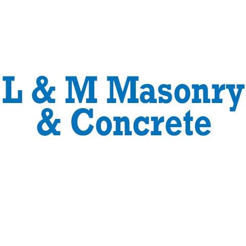 L & M Masonry & Concrete