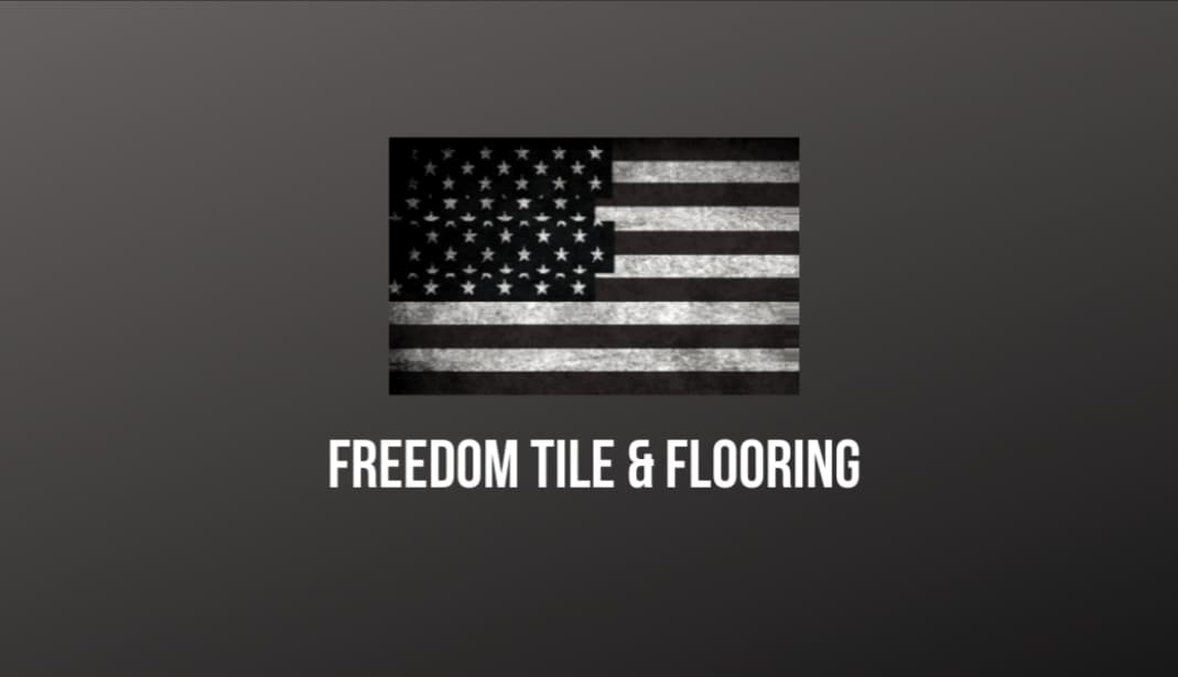 Freedom Tile and Flooring