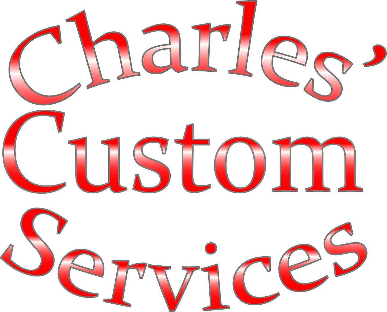 Charles Custom Services