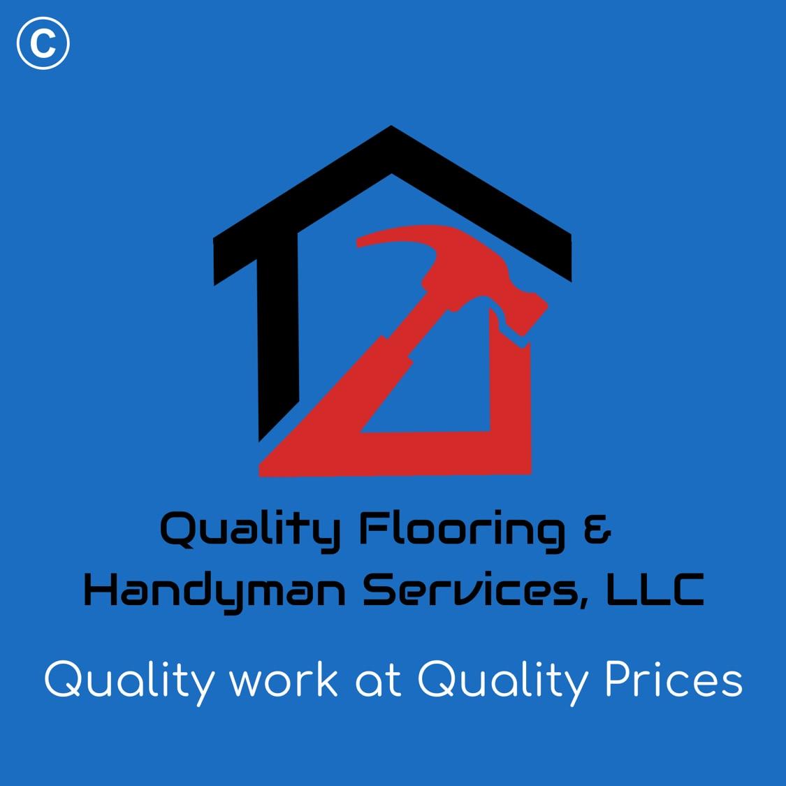 Quality Flooring & Handyman Services, LLC