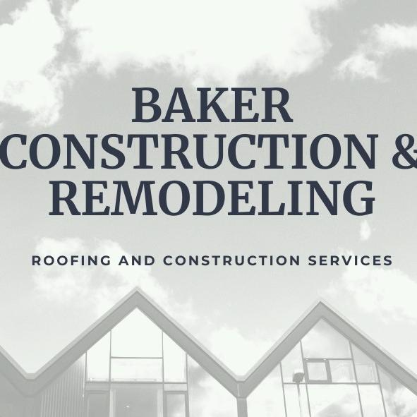 Baker Construction & Remodeling