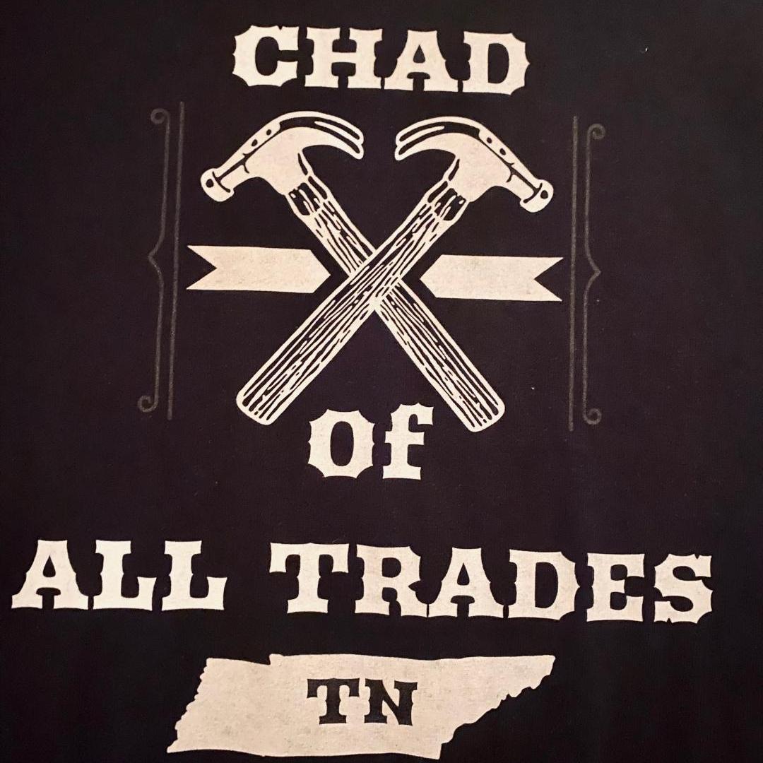 Chad of ALL Trades TN