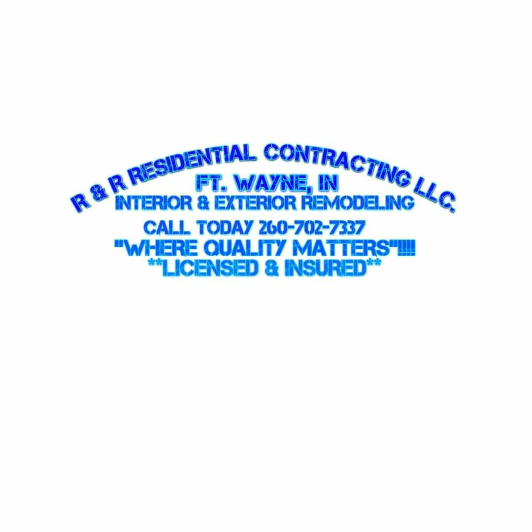 R & R RESIDENTIAL CONTRACTING LLC.